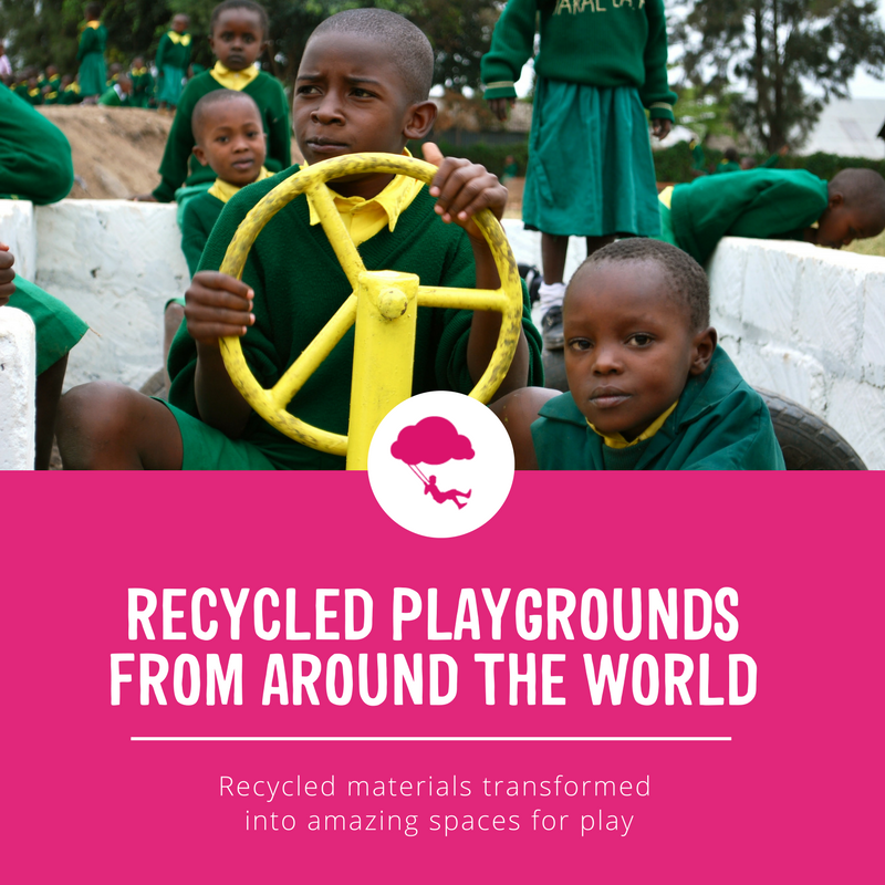 Recycled Playgrounds from Around the World