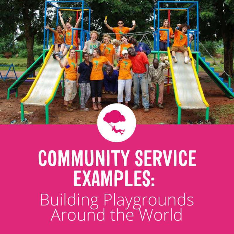Community Service Examples: Building Playgrounds Around the World